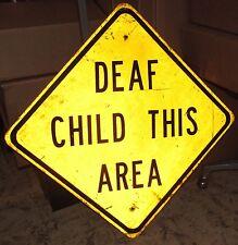 Vintage Deaf Child This Area Aluminum Road Sign ~ 24 x 24 ~ S103