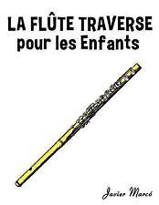 La Flûte Traversière Pour les Enfants : Chants de Noël, Musique Classique,...