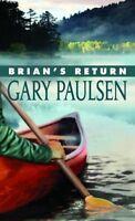 Brians Return by Gary Paulsen