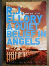 A Quiet Belief In Angels by R. J. Ellory. Uncorrected proof. (Paperback, 2007)
