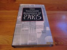 2003 ONE THOUSAND BUILDINGS OF PARIS Brockmann/Driscoll Text KATHY BORRUS HC/DJ