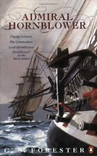Admiral Hornblower: Flying Colours, The Commodore, Lord Hornblower, Hornblower,