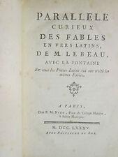 LEBEAU : PARALLELE CURIEUX DES FABLES EN VERS AVEC LA FONTAINE, 1785.
