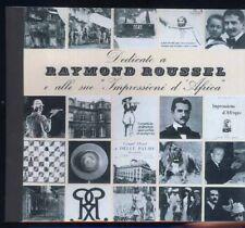 Raymond Roussel IMPRESSIONI D'AFRICA Ripa di Meana Zanon Dal Bo Gae Aulenti 1964