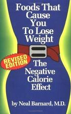 Foods That Cause You to Lose Weight : The Negative Calorie Effect Neal Barnard