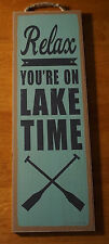 RELAX YOU'RE ON LAKE TIME - Fishing Lodge Log Cabin Home Decor LARGE Sign - NEW
