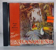 Mi Cantar Tabasqueno - by Pepe Del Rivero - 1991 - Del Rivero & Dorsey
