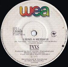 Inxs ORIG OZ 45 I send a message EX '84 WEA 7259620 New wave Dance rock