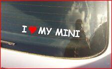 """I LOVE MY MINI"" CAR VAN BUMPER WINDOW STICKER EURO JDM EURO STANCE VW"
