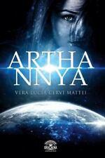 Arthannya: Arthannya - Entre Dois Caminhos by Vera Lúcia Cervi Mattei (2014,...