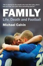 Family : Life, Death and Football by Michael Calvin Paperback Book The Cheap