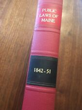1852 Public Laws of the State of Maine 1842-1851 Hallowell RARE Antique Law Book