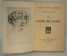 Gabrielle Réval, la chaîne des dames, mémoires d' artistes 1924