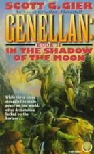 Gier, Scott G. .. Genellan, Book 2: In the Shadow of the Moon