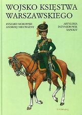 The Army of the Duchy of Warsaw. Artillery, Engineers, Sappers