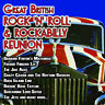 Various Artists : The Great British Rock 'N' Roll & Rockabilly Reunion CD