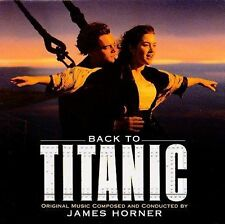 "New: BACK TO TITANIC (music from the film ft. ""My Heart Will Go On"") CD"