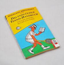 Das endgültige Tennis-Handbuch von Wolfgang Brenneisen (rororo, 1992)