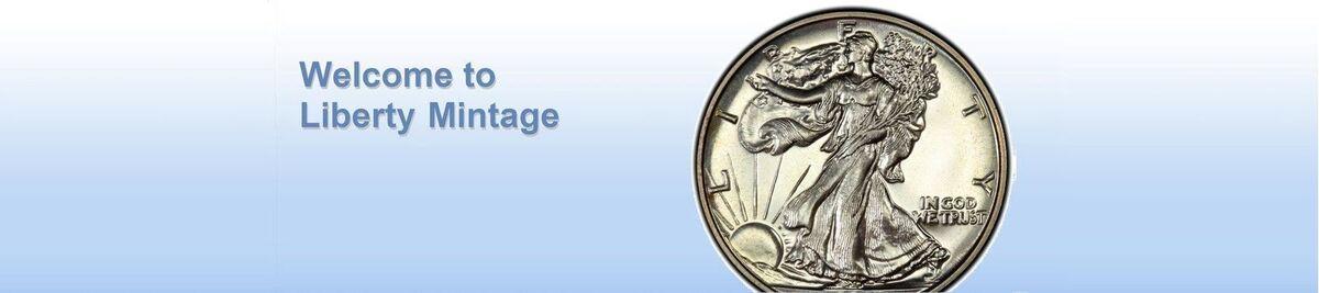 Liberty Mintage