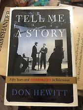 TELL ME A STORY BY DON HEWITT SIGNED 1st edition 60 MINUTES TV