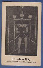 El NARA Magician headless woman Circus mysterious show Old Advertising Card