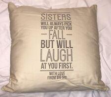 Sister Pillow: Always Pick You Up Pillow