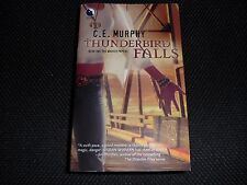 C E Murphy – Thunderbird Falls: Book Two, The Walker Papers (Paperback)
