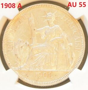 1908 A FRENCH INDO-CHINA One Piastre Siver Coin NGC AU 55