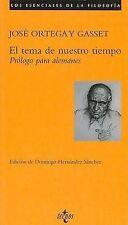 El tema de nuestro tiempo.. Prologo para alemanes (Filosofia) (Spanish Edition)
