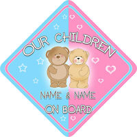 Personalised New Teds Our Children Child/Baby on Board Car Sign Blue~Pink !