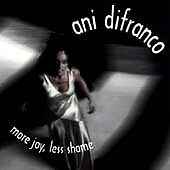 Ani DiFranco : More Joy, Less Shame CD (2011) Compact Disc Only, Ships Quickly!!