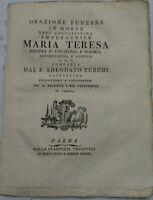1780 DISCORSO PER MORTE DELLA REGINA DI UNGHERIA E BOEMIA MARIA TERESA D'AUSTRIA