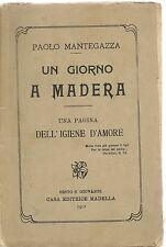 UN GIORNO A MADERA - PAOLO MANTEGAZZA