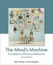 The Mind's Machine : Foundations of Brain and Behavior  S. Marc Breedlove NEW
