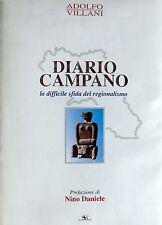 ADOLFO VILLANO DIARIO CAMPANO: LA DIFFICILE SFIDA AL REGIONALISMO SPARTACO 1998