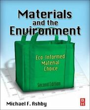 Materials and the Environment, Second Edition: Eco-informed Material Choice
