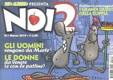 NOI 2  N° 1 - MARZO 2010 (LUPO ALBERTO PRESENTA...)