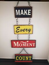 Make Every Moment Count Metal Vintage Retro Hanging Plaque Sign