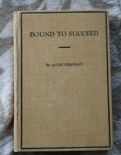 Bound to Succeed, or Mail Order Frank's Chances; Chapman, Allen 1907 1ST EDITION