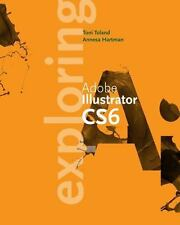 Exploring Adobe Illustrator CS6 (Adobe CS6)