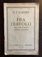 D.F.S. Auber - Fra Diavolo. Opera comica in tre atti di Scribe e Delavigne