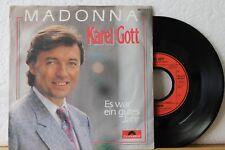"""7"""" - KAREL GOTT - Madonna - Es war ein gutes Jahr - 1985 - Vinyl in Near Mint"""