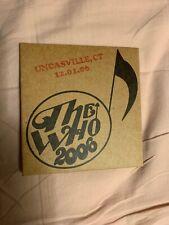 The Who Encore Series Mohegan Sun Uncasville CT 12/1/06 2 CDs