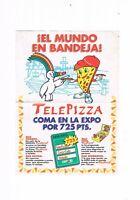FOLLETO PUBLICIDAD TELEPIZZA EXPO 92 SEVILLA COMA EN LA EXPO EL MUNDO EN BANDEJA