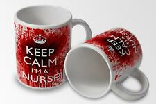 Keep Calmn Im a Nurse (Zombie Bloody) 11oz Funny Coffee Tea Mug - Free Delivery