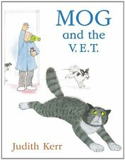 MOG and the V. E. T. by Judith Kerr (2005, Paperback, New Edition)