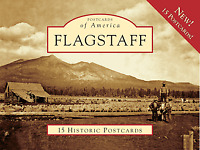 Flagstaff [Postcards of America] [AZ] [Arcadia Publishing]