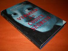 BLUE BALLIETT, Vermeer e il codice segreto - Mondolibri, 2005