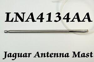 JAGUAR LNA4134AA POWER ANTENNA MAST 1993-2008 Brand New Stainless Steel