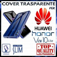 COVER per HUAWEI HONOR VIEW 10 LITE Custodia Trasparente Morbida in Silicone TPU